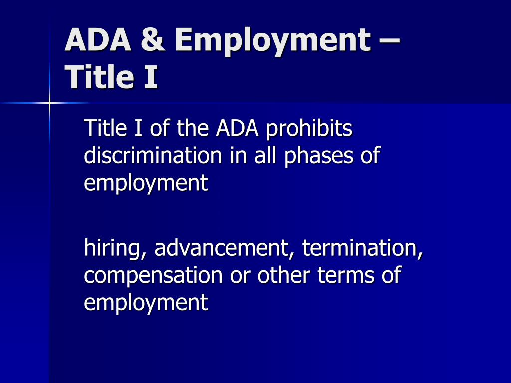 ADA & Employment – Title I