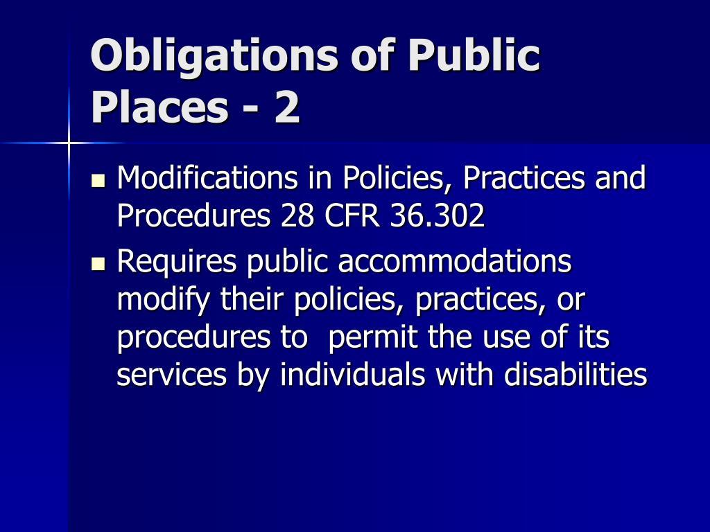 Obligations of Public Places - 2