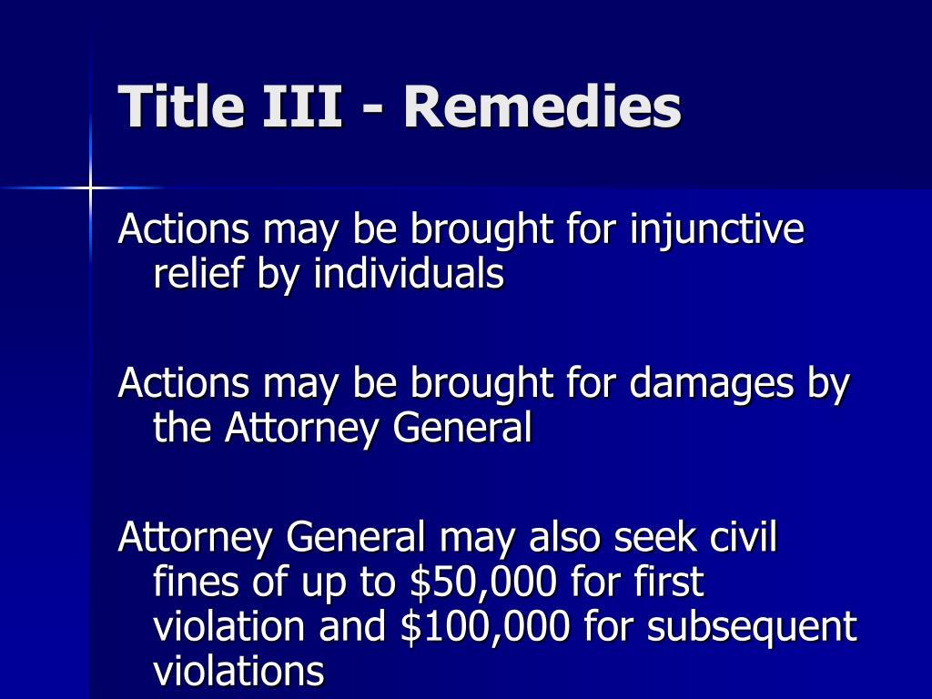 Title III - Remedies