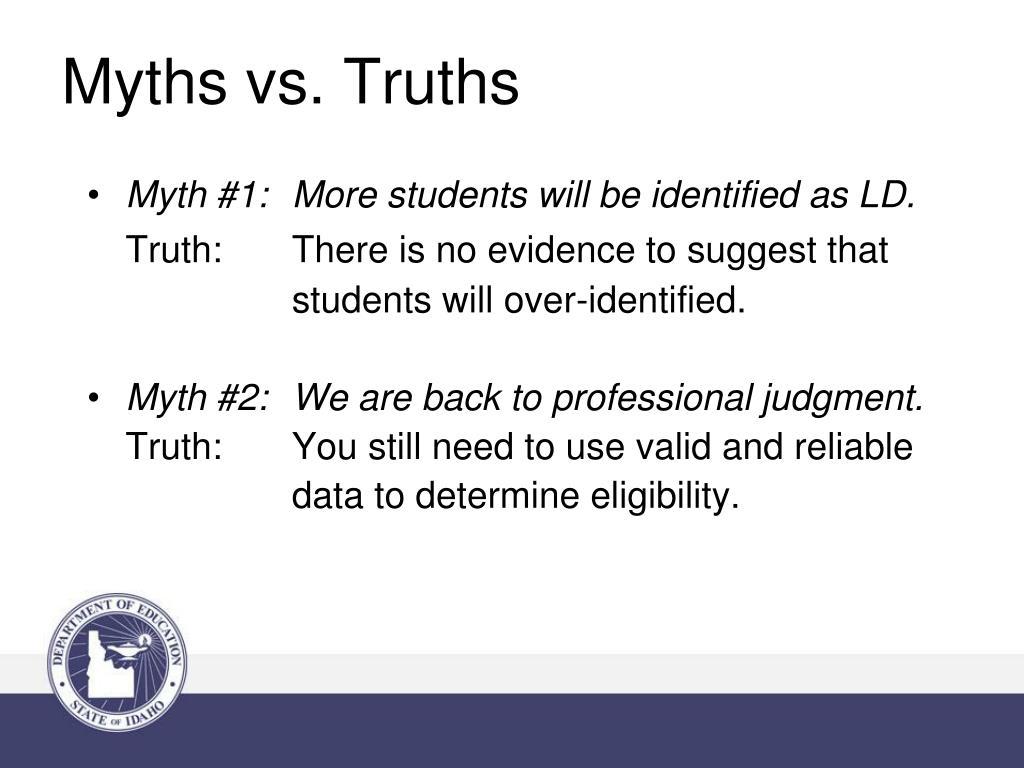Myths vs. Truths