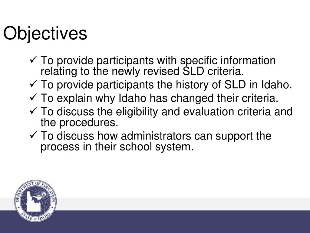To provide participants with specific information relating to the newly revised SLD criteria.