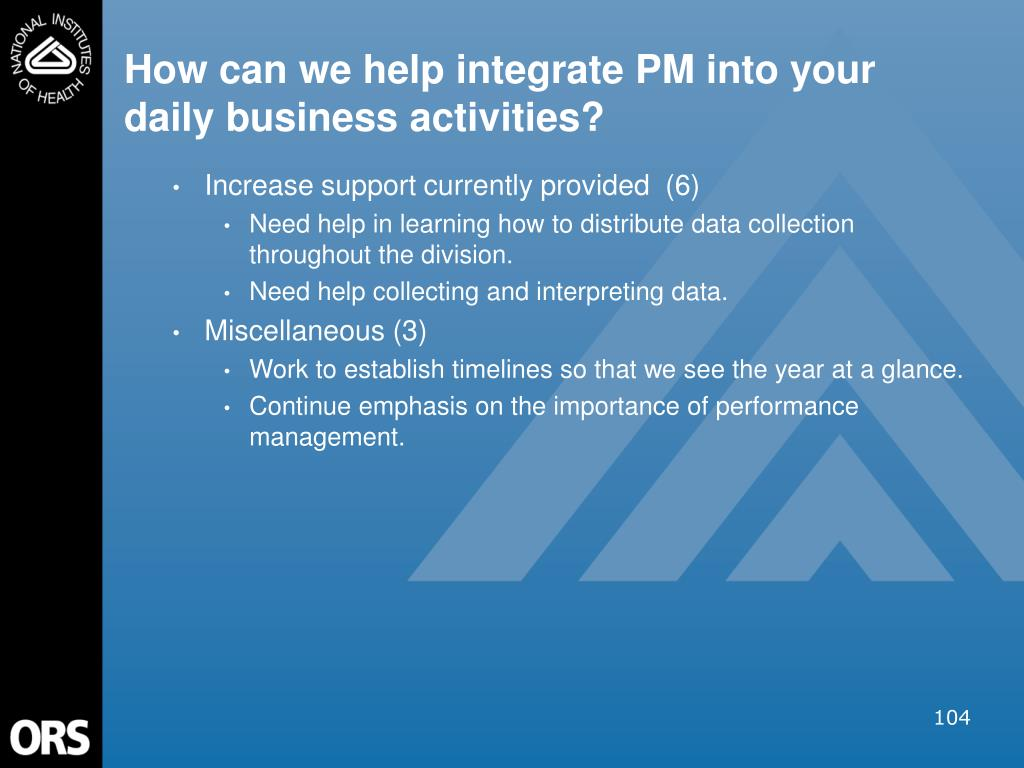 How can we help integrate PM into your daily business activities?