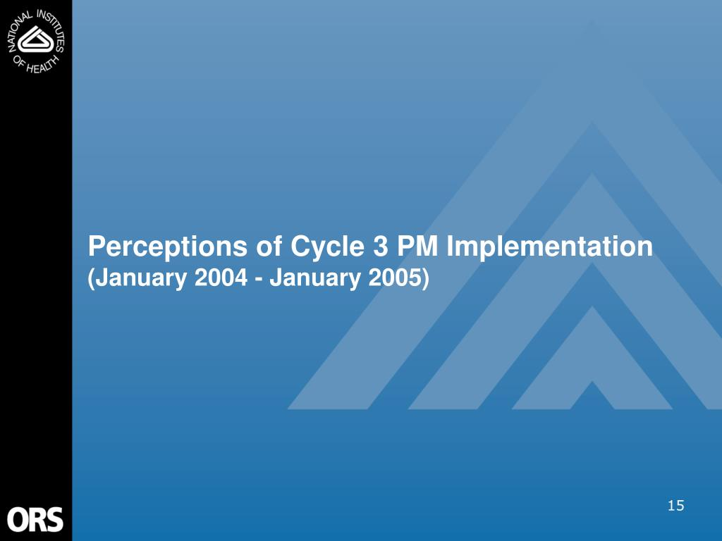 Perceptions of Cycle 3 PM Implementation