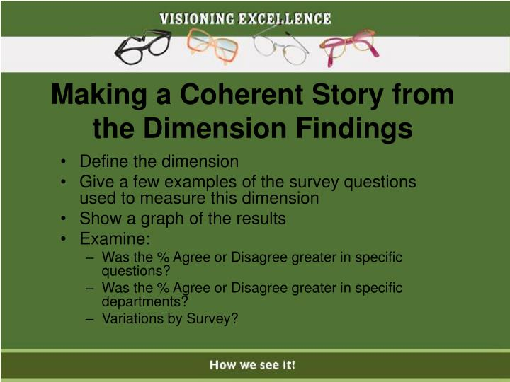 Making a Coherent Story from the Dimension Findings