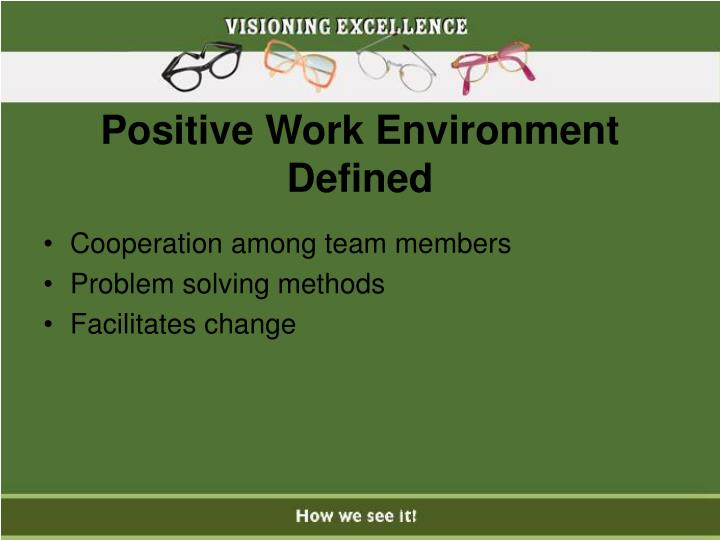 Positive Work Environment Defined