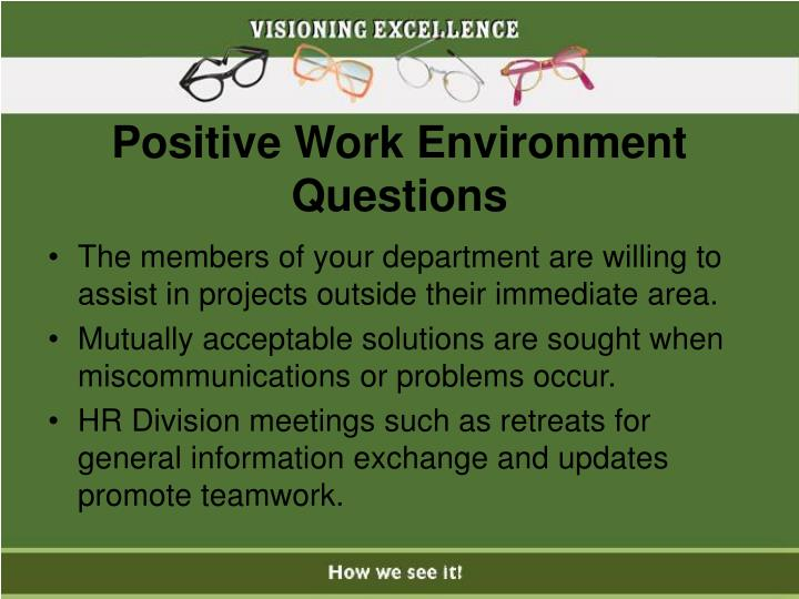 Positive Work Environment Questions