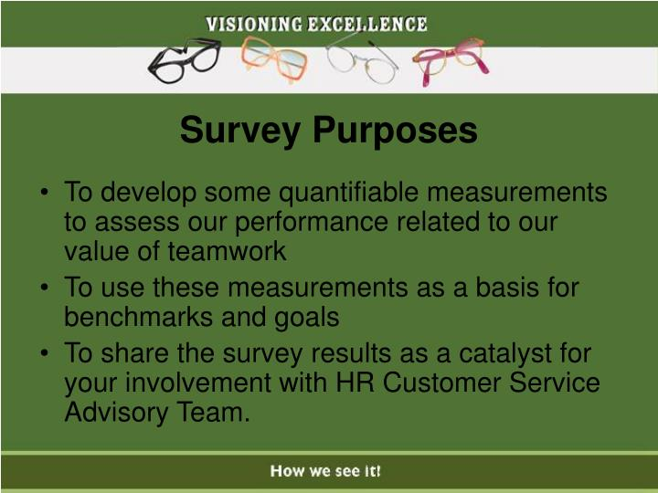 Survey Purposes