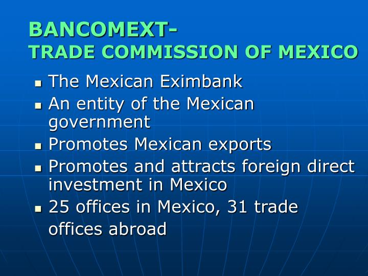 Bancomext trade commission of mexico