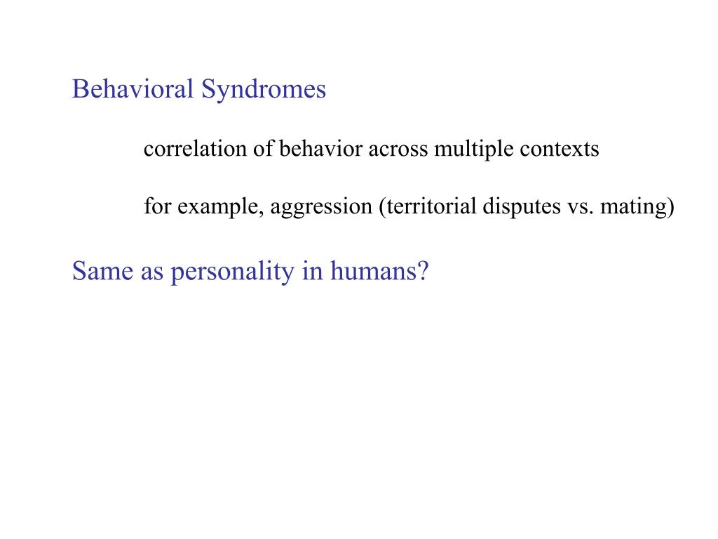 Behavioral Syndromes