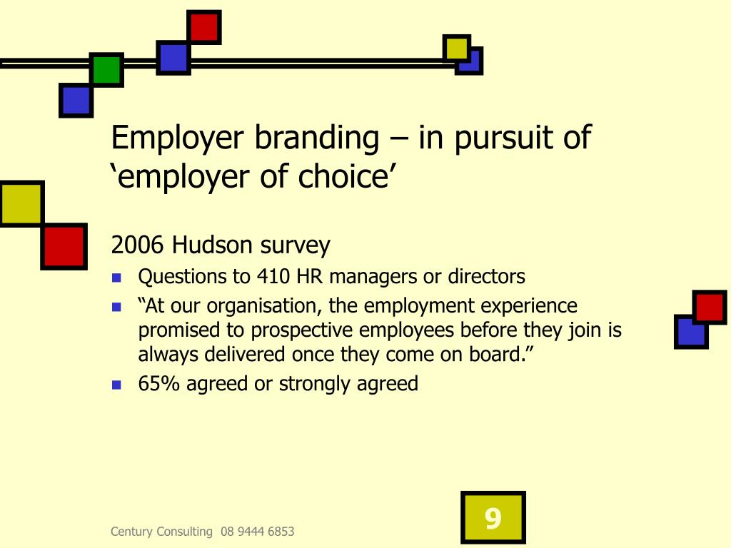 Employer branding – in pursuit of 'employer of choice'