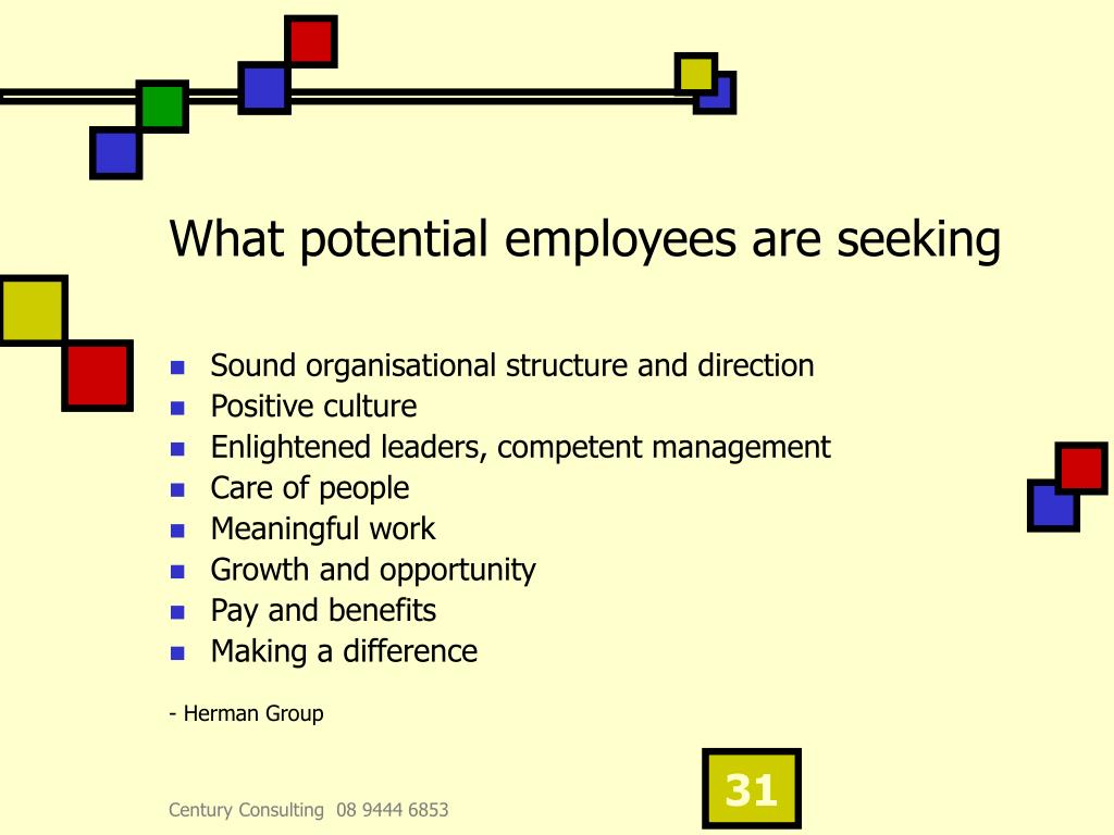 What potential employees are seeking