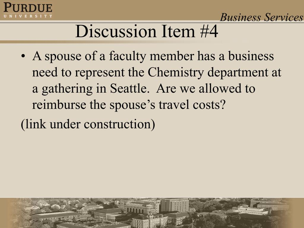A spouse of a faculty member has a business need to represent the Chemistry department at a gathering in Seattle.  Are we allowed to reimburse the spouse's travel costs?