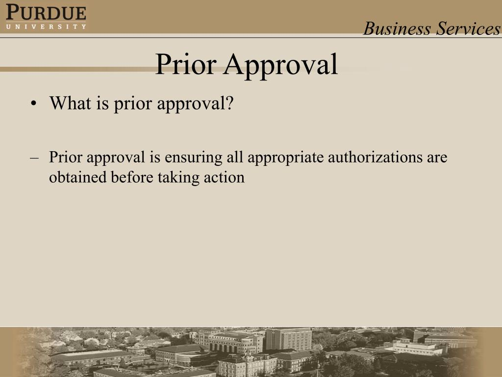 What is prior approval?