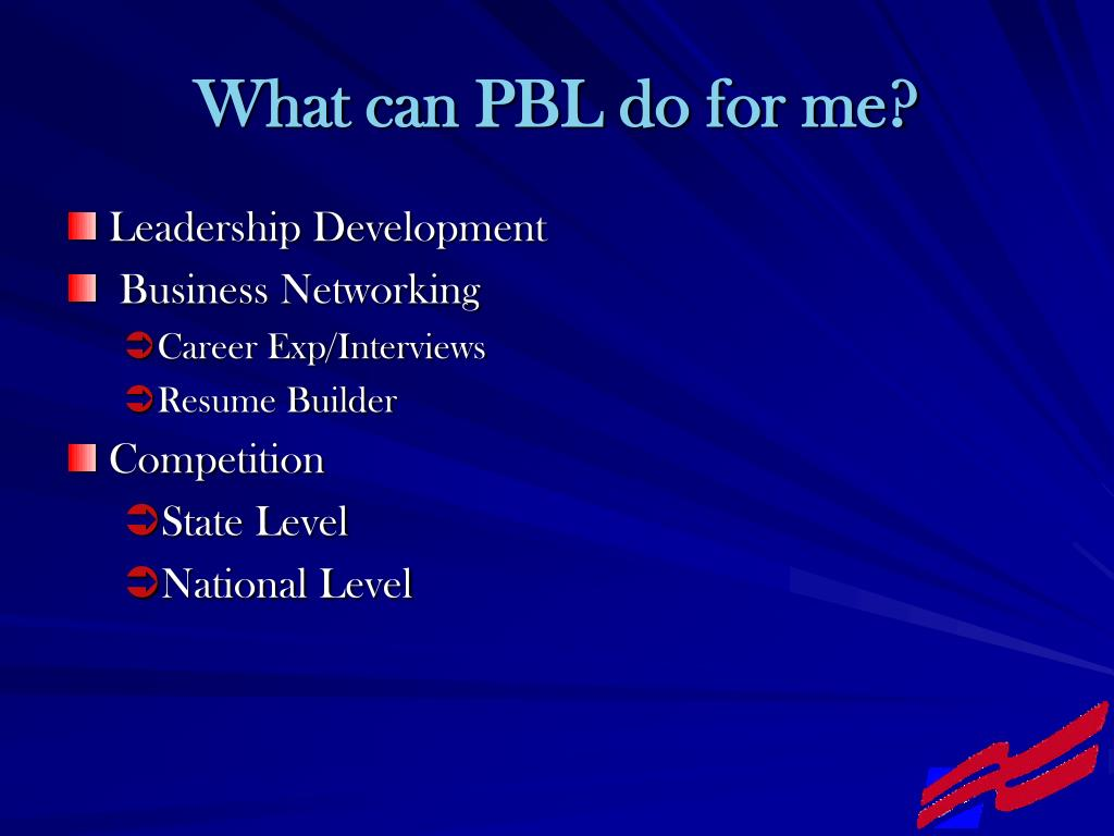 What can PBL do for me?