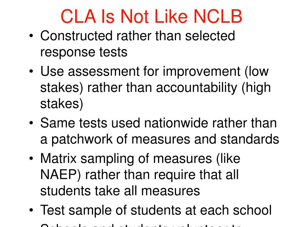 CLA Is Not Like NCLB