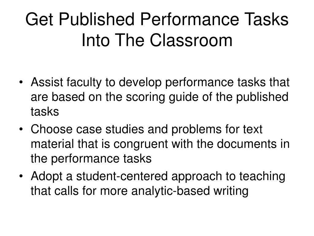 Get Published Performance Tasks Into The Classroom