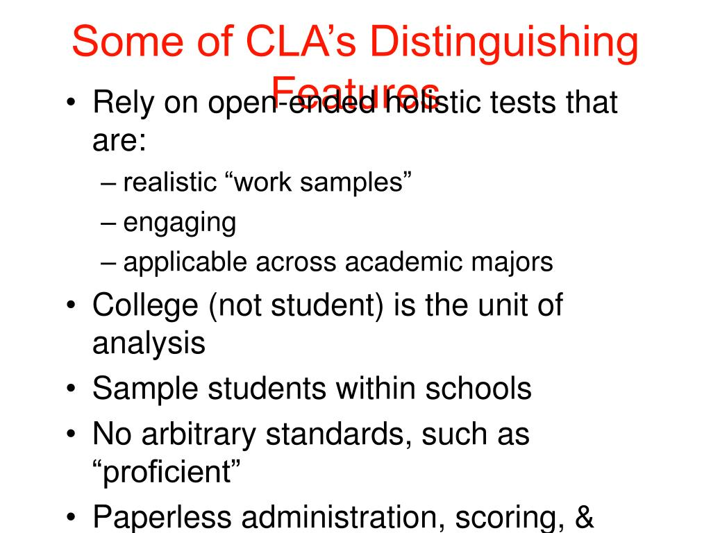 Some of CLA's Distinguishing Features