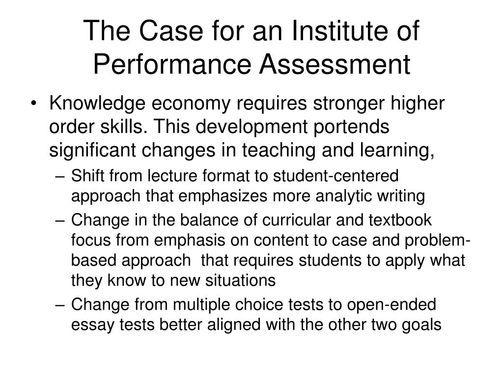 The Case for an Institute of Performance Assessment