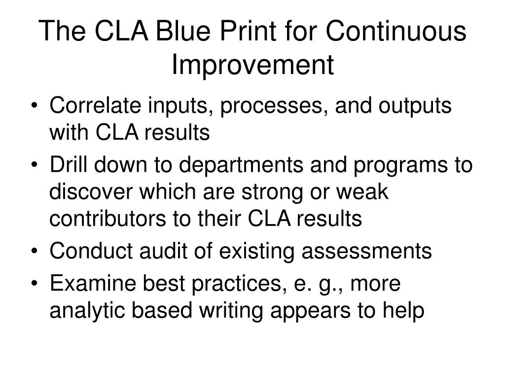 The CLA Blue Print for Continuous Improvement