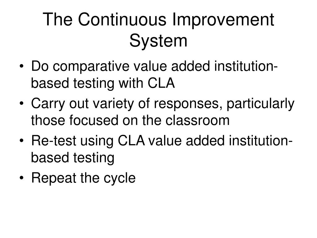 The Continuous Improvement System