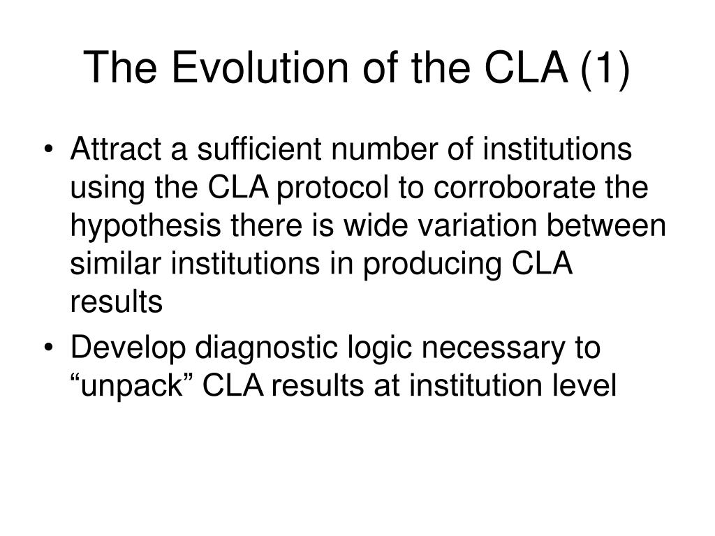 The Evolution of the CLA (1)