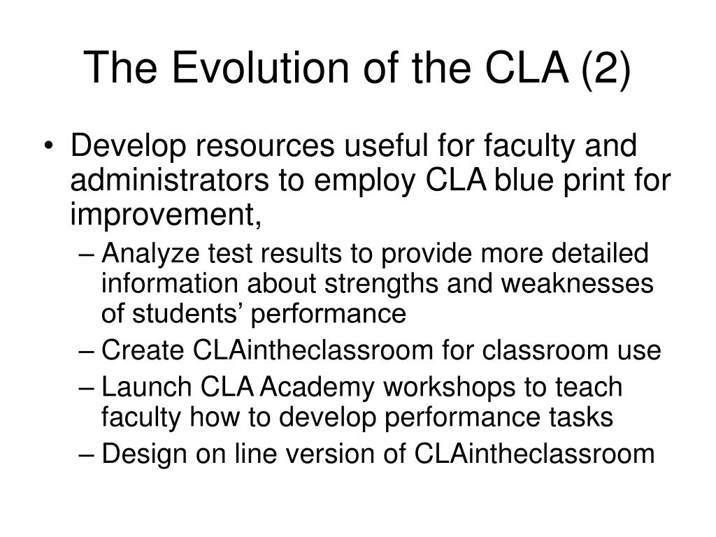 The Evolution of the CLA (2)