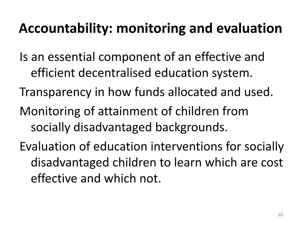Accountability: monitoring and evaluation