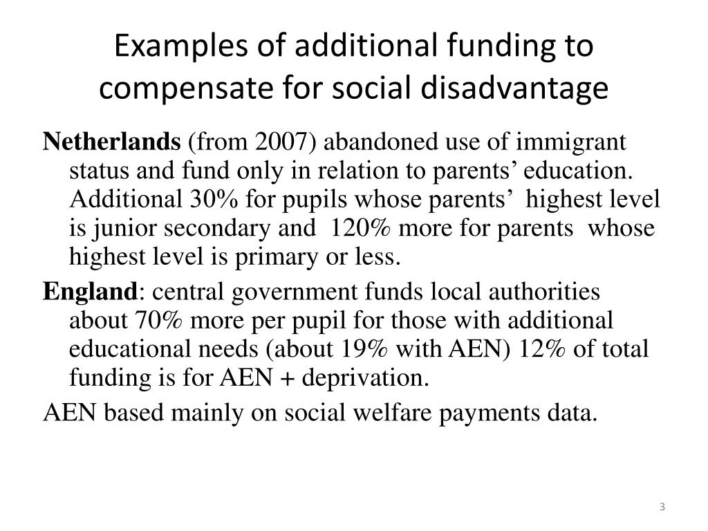Examples of additional funding to compensate for social disadvantage