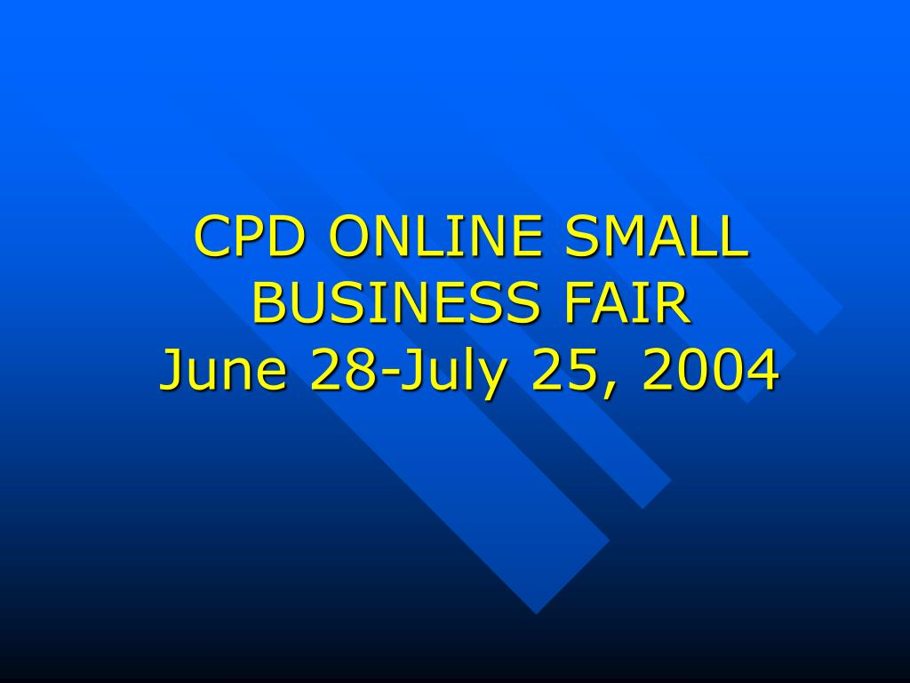 CPD ONLINE SMALL BUSINESS FAIR