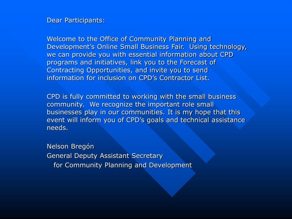 Dear Participants: