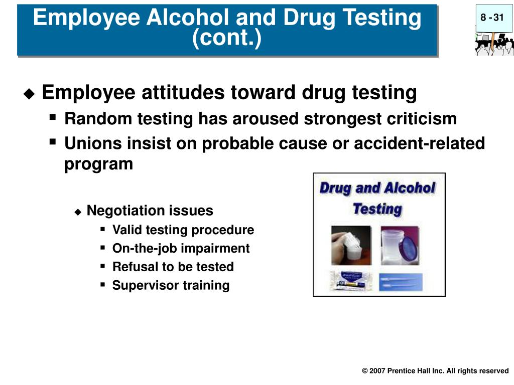 Employee Alcohol and Drug Testing (cont.)