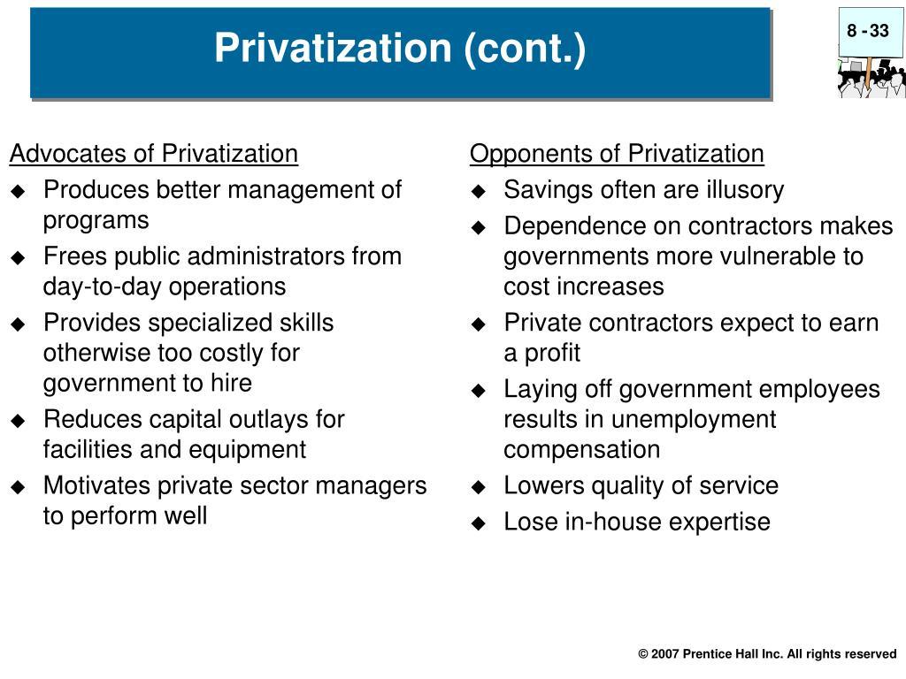 Privatization (cont.)
