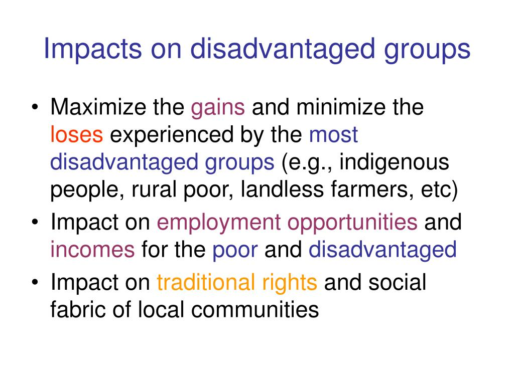 Impacts on disadvantaged groups