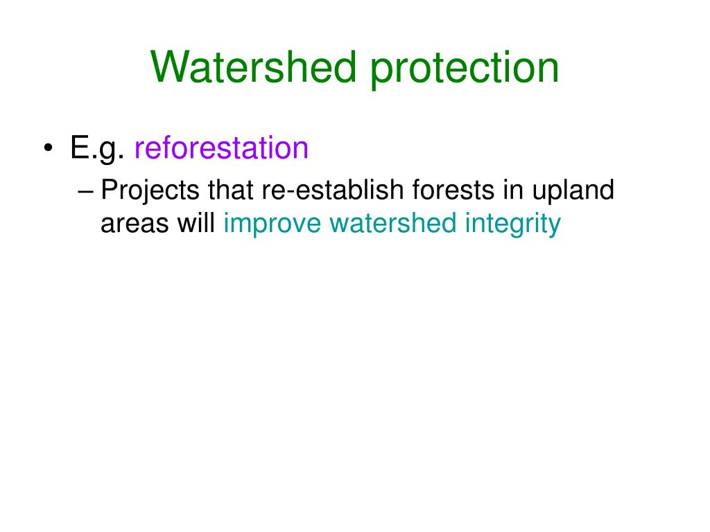 Watershed protection