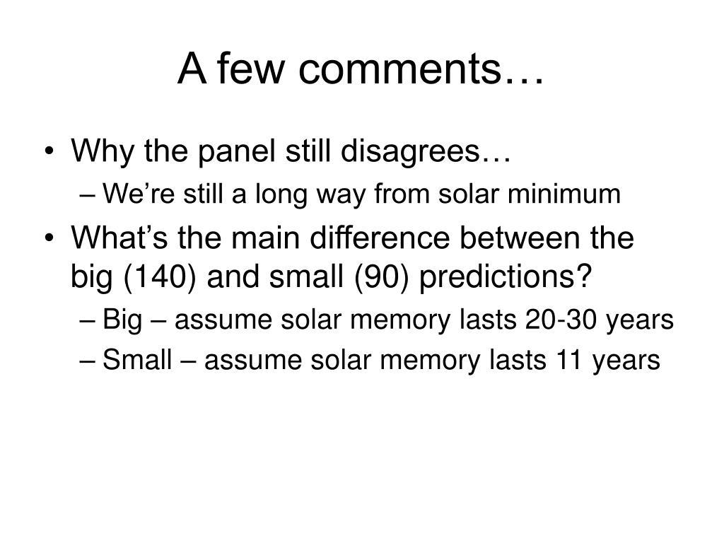 A few comments…