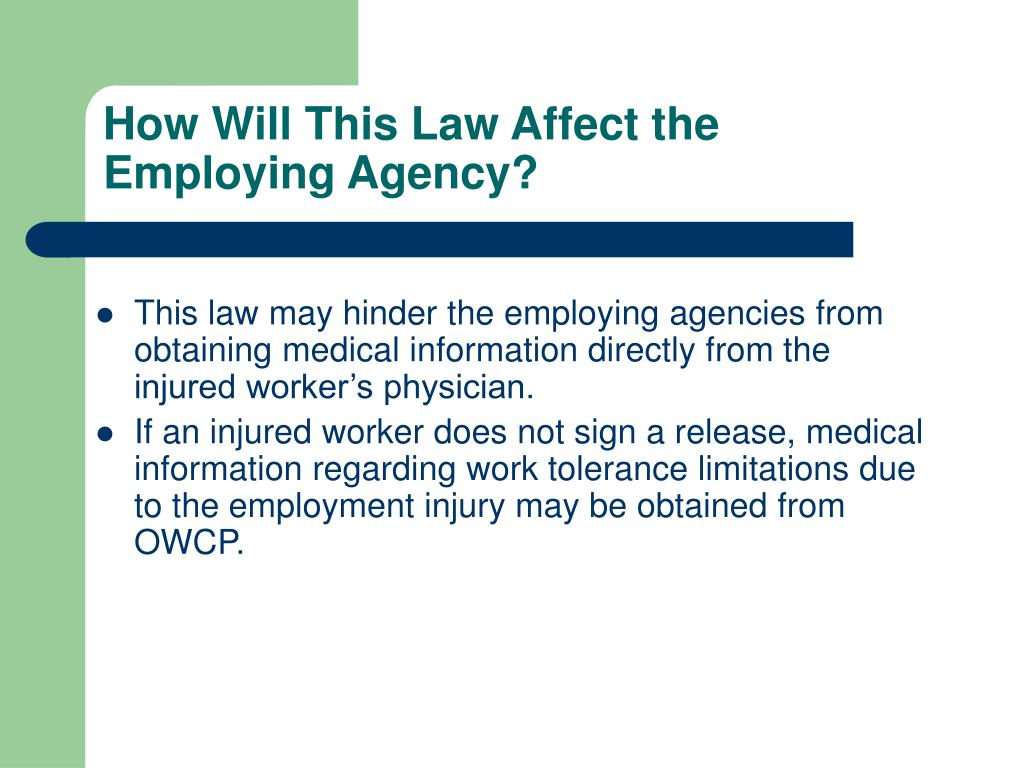 How Will This Law Affect the Employing Agency?