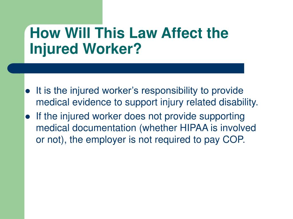 How Will This Law Affect the Injured Worker?