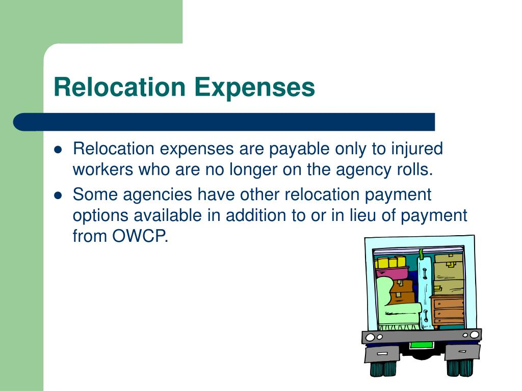 Relocation expenses are payable only to injured workers who are no longer on the agency rolls.