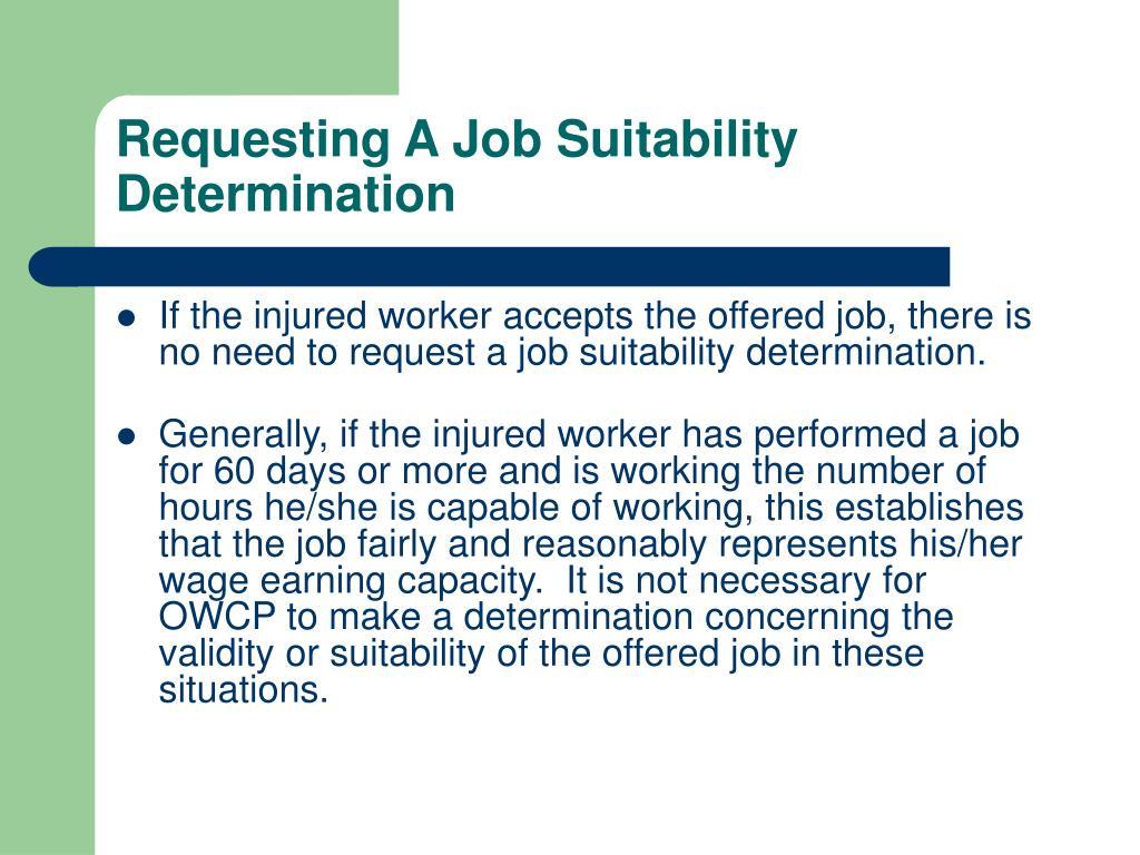 Requesting A Job Suitability Determination