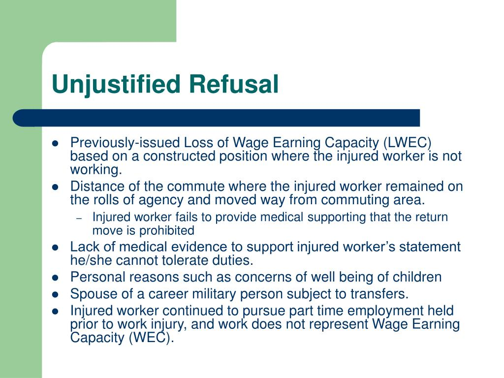 Unjustified Refusal