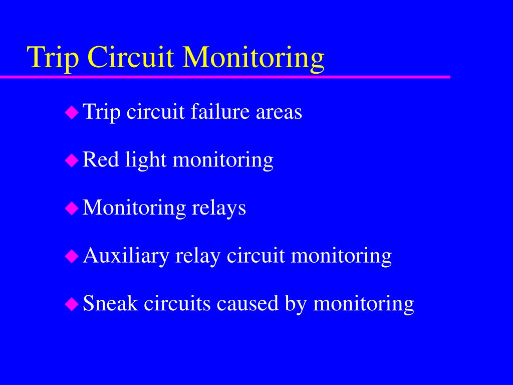 Trip Monitoring Relay Circuit Design Ppt Summary Of Powerpoint