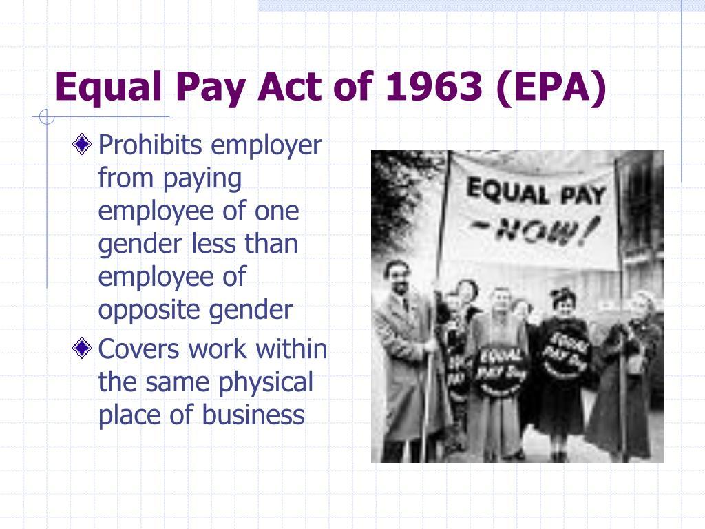 Equal Pay Act of 1963 (EPA)