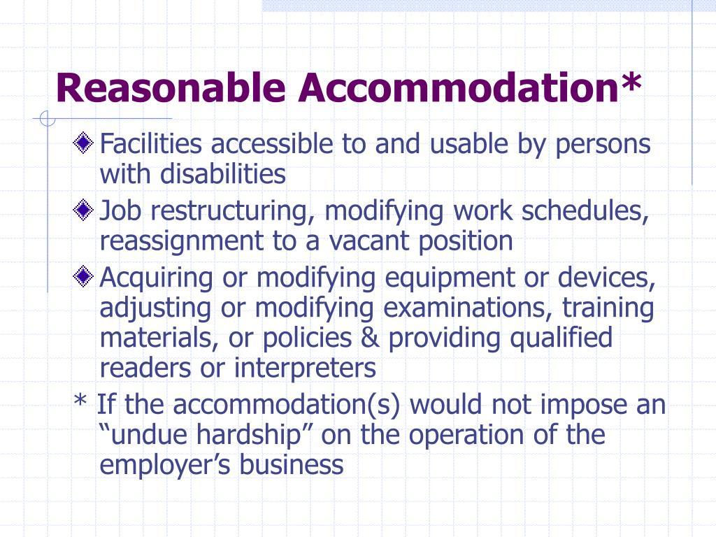 Reasonable Accommodation*