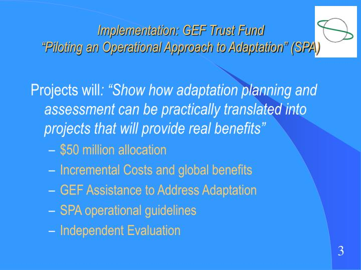 Implementation gef trust fund piloting an operational approach to adaptation spa