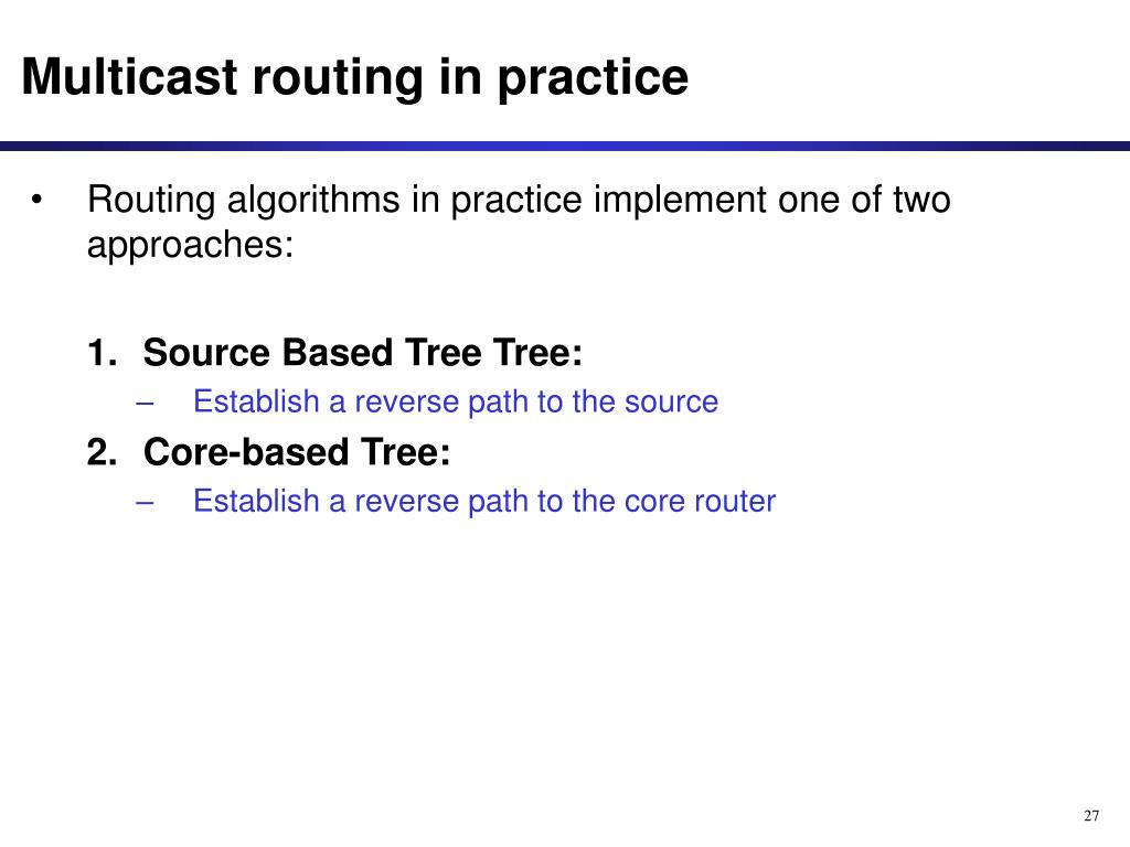 Multicast routing in practice
