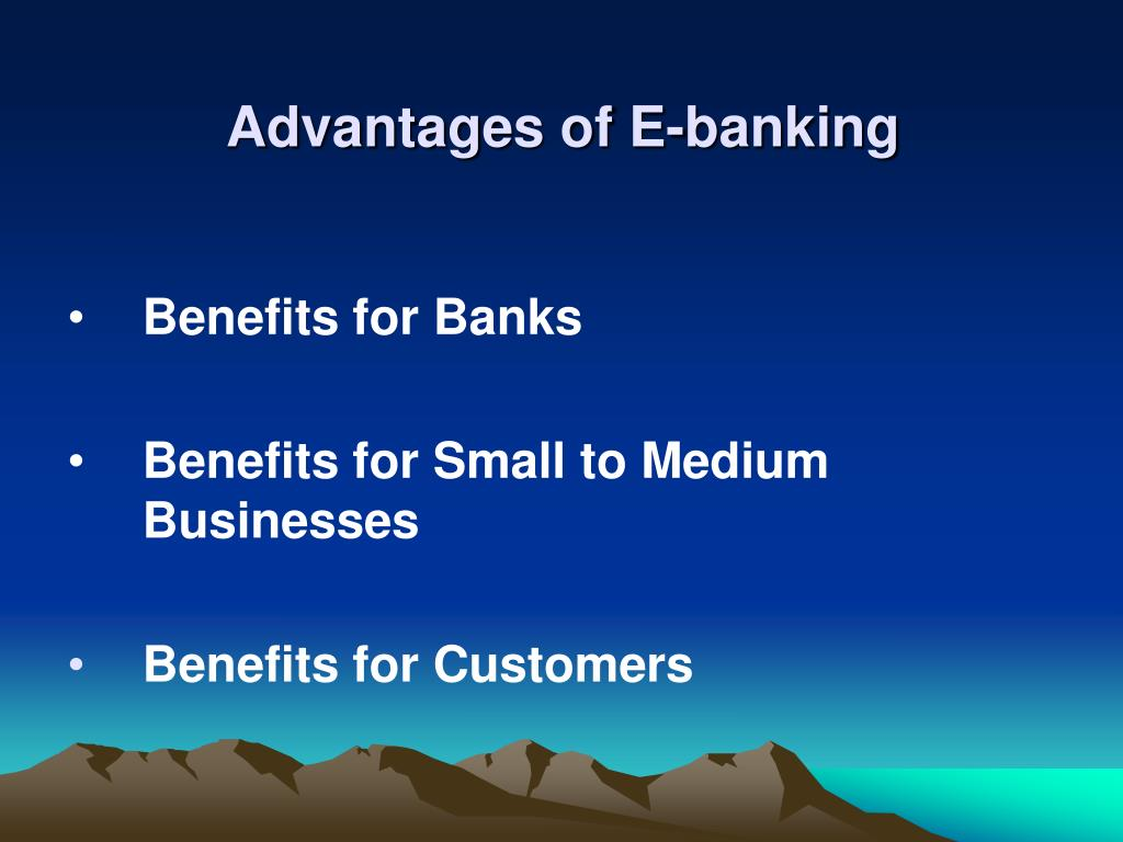 Advantages of E-banking