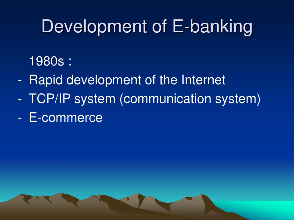 Development of E-banking