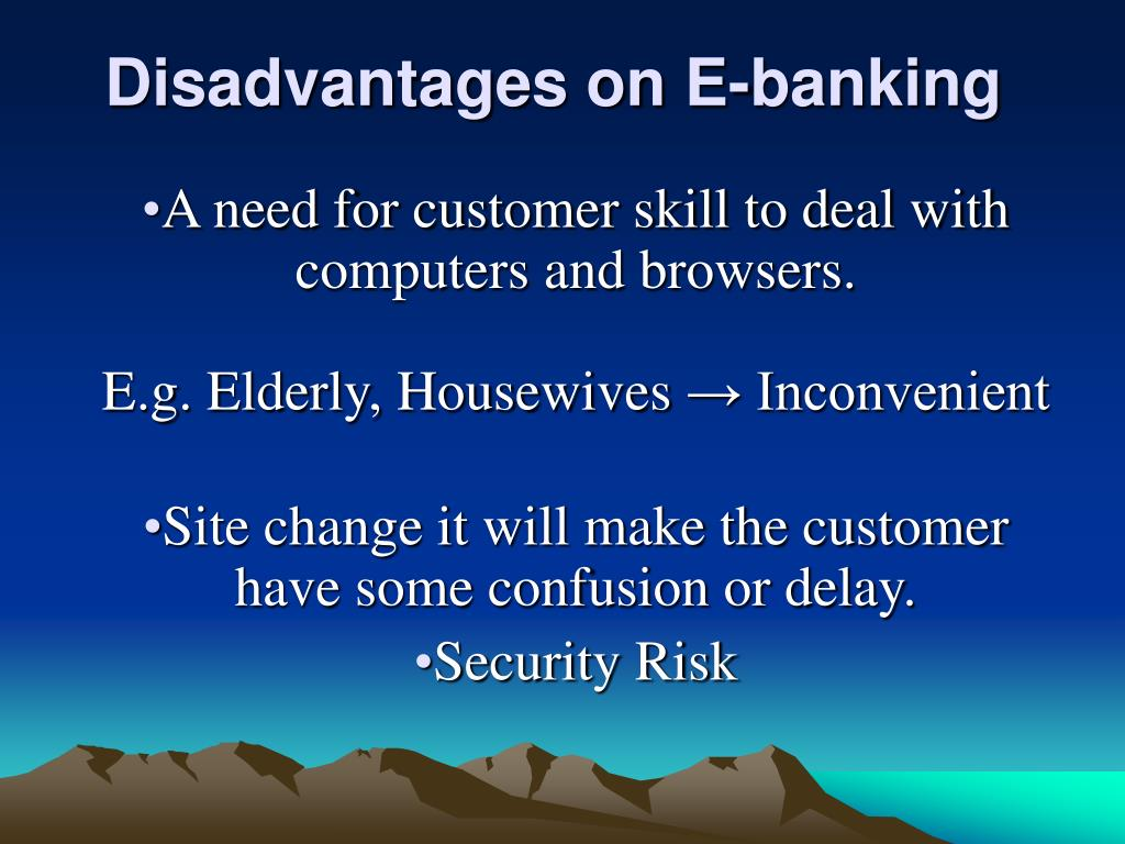 Disadvantages on E-banking