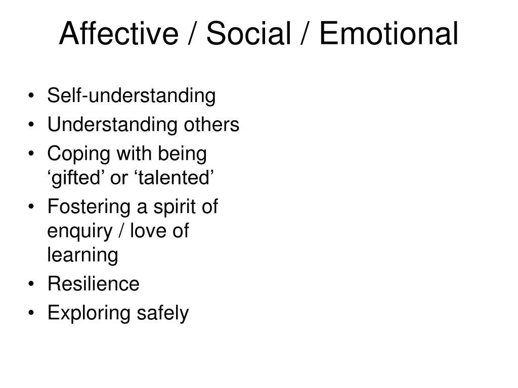 Affective / Social / Emotional