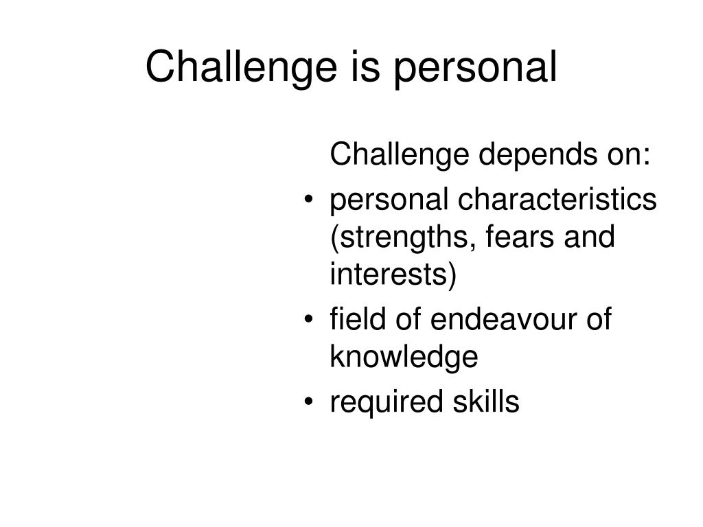 Challenge is personal